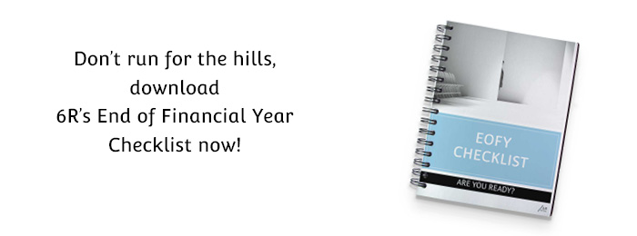 End of Financial Year – Are you ready?