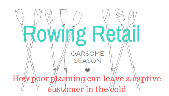 Rowing Retail: Planning helps keep captive customers
