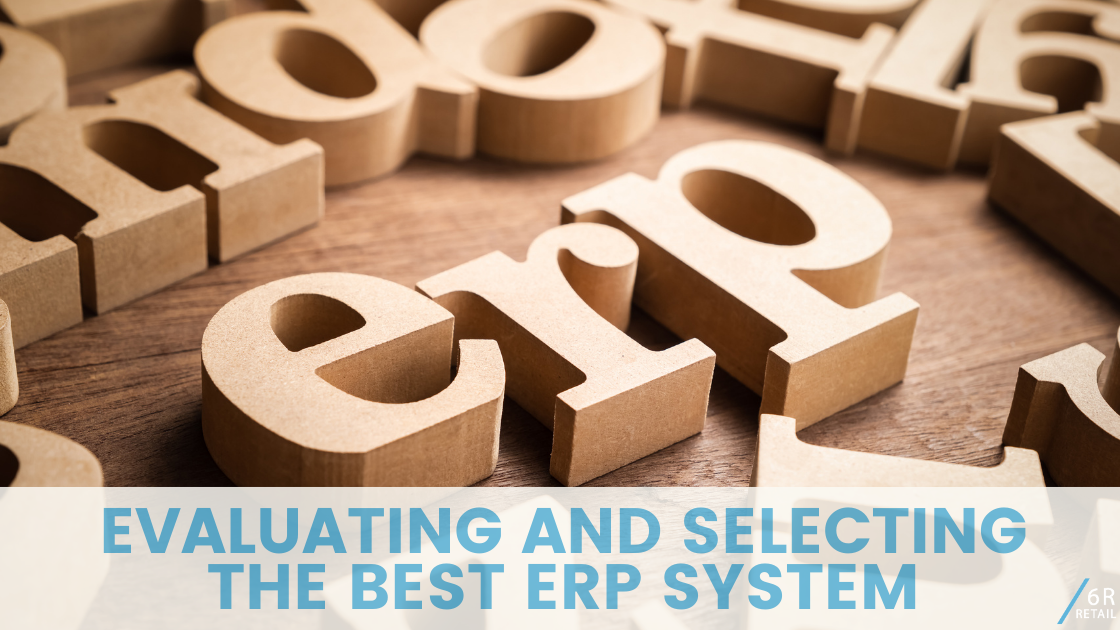 Evaluating and Selecting the Best ERP System
